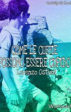 Come Le Cuffie Possono Essere Cupido❤|| Lorenzo Ostuni #wattys2017 by GossipGirllook