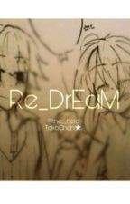 【 END ROLL 】 Re_DrEaM by the__hero