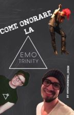 Come onorare la Emo Trinity by psychopathic_Queen