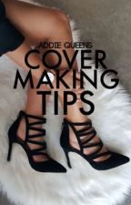 Cover Making Tips by ellipsians