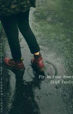 《 fly in your heart 》| 2JAE by Jaebum-Lover