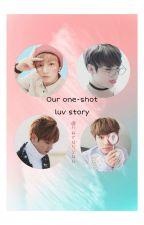 Our Oneshot Love Story //JJK X Reader by HaruNyuu