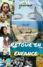 Retour en Enfance《PNL》 by clemsrntqlf