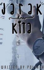 Jarak Dan Kita by diyanaputri28