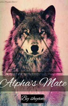 Alpha's mate by shyan20