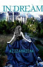 In Dream by azizahazeha