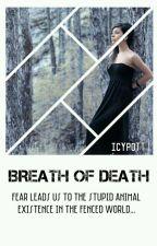 Breath Of Death by _Icypott_