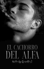El Cachorro Del Alfa© by Xx_Mrs_Problems_xX
