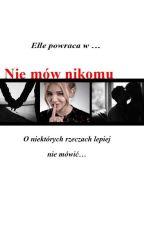Nie mów nikomu ||H.S. by psychoPatka1