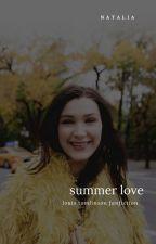 Summer Love • tomlinson✔️ by natalia16031