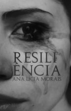 Resiliência by analiciam_