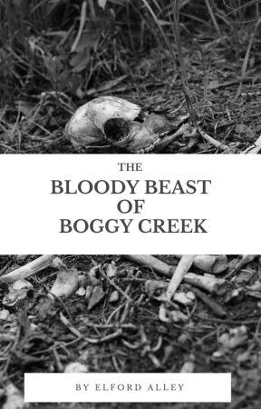 The Bloody Beast of Boggy Creek by elfordalley