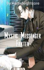 Mystic Messenger Fakten by KameNightcore