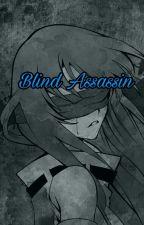 Blind Assassin (Assassination Classroom FF) by Yuki-nee-sama