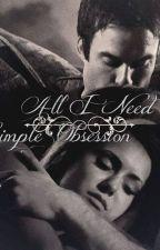 All I Need (Damon Salvatore y tú) (FANFIC) by AvrilSantsJuno