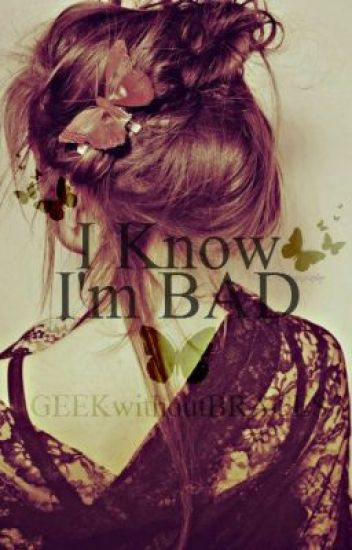 I Know I'm Bad (A Teacher-Student Love Story)
