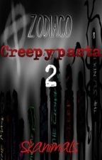 Zodiaco Creepypasta 2 by Skanimals