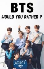 Would You Rather ? - (BTS version) by takexxru
