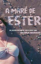 A Maré de Ester by NaNovikovas