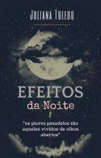 Efeitos da Noite by JulianaToledo0