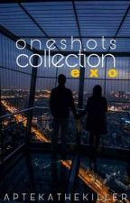 OneShot Collections || EXO by APTEKATHEKILLER