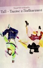 TzS - Taniec z Siatkarzami (zamówienia zamknięte) by Yona1317