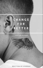 Change For Better - Justin Bieber by trvstsizzlerr
