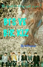 BTS VE BİR KIZ by hd7osyeiye