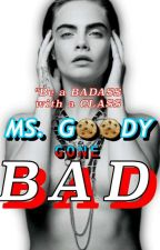 Ms.Goody Gone Bad by lovable_diana12