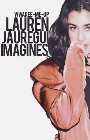 Lauren jauregui imagines  by wwakee-me-up