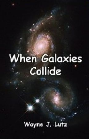 When Galaxies Collide by waynemtsac