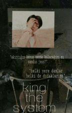 king the system  ji.kook by babejeonjk