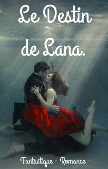 Le Destin de Lana