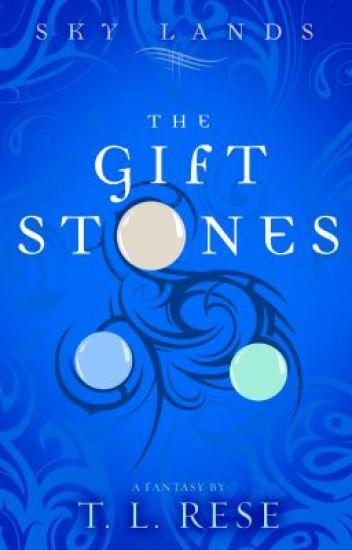Sky Lands:  The Gift Stones