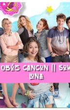 Obóz Cancun || Soy Luna ✔️ by zoffia_styles
