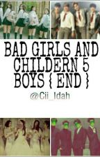 BAD GRILS AND CHILDERN 5 NEW BOYS by MaulidahLina0611