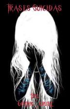 frases suicidas by gothic_cruel