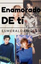 ENAMORADO DE TI by Esmeraldawolf34