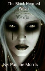 The Black Hearted Witch by PaulineMorris13
