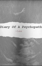 Diary of a psychopath by alphire