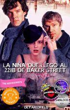 La Niña que llegó al 221B de Baker Street. by DeyaRedfield