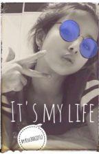 It's my life by Kseniya_Evans