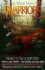 Warriors: Nacti Acceptio {Choose Your Own Path} by WarriorsOfTheCentury