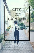 City of Gardens by kmbell92