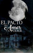 El pacto del amor y el poder by jota20810