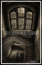¿Que sucede en el sótano? [zodiaco] by barquitos_de_papel