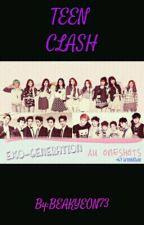 TEEN CLASH(EXOSHIDAE FANFIC =) ) by BAEKYEON72