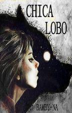 Chica Lobo by Bamby-na