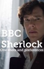 BBC Sherlock oneshots and preferences  by DHSholmes