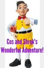 Cos and Shrek's wonderful adventure! by FrostedNipples